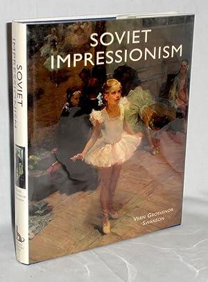Soviet Impressionism: Swanson, Vern Grosvenor
