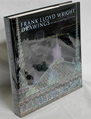 Frank Lloyd Wright Drawings, Masterworks from the Frank Lloyd Wright Archives: Pfeiffer, Bruce ...