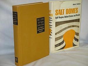 Salt Domes, Gulf Region, United States & Mexico: Halbouty, Michel T.