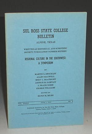 Sul Ross State College Bulletin: Dobie, J. Frank,Martin S. Shockley, Allen Mawell, Etal