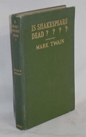 Is Shakespeare Dead: Twain, Mark (Samuel