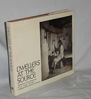 Dwellers at the Source: Southwestern Indian Photographs of A.C. Vroman, 1895-1904. From the A.C. ...