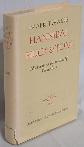 Mark Twain's Hannibal, Huck & Tom: Twain, Mark; Samuel Clemens