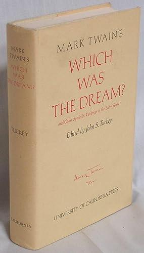 Mark Twain's Which Was The Dream: Twain, Mark; Samuel Clemens