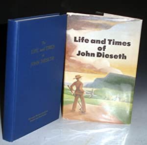 Life and Times of John Dieseth: Dieseth, John