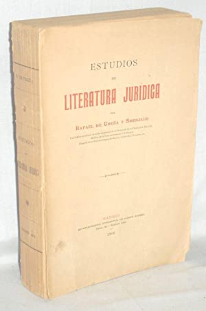 Estudios de Literatura Juridica: Urena y Smenjaud, Don Rafael De