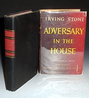 Adversary in the House. A Biographical Novel