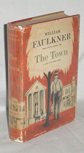 The Town: Faulkner, William