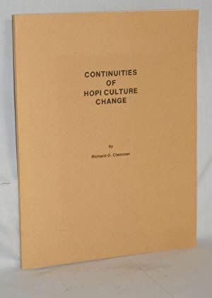 Continuities of Hopi Culture Change: Clemmer, Richard O.