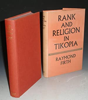 Rank and Religion in Tikopia - a Study in Polynesian Paganism and Conversion to Christianity