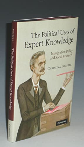 The Political Uses of Expert Knowledge; Immigration Policy and Social Research: Boswell, Christina