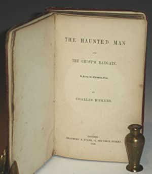 The Haunted Man: Dickens, Charles