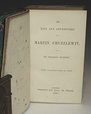 The Life and Adventures of Martin Chuzzlwit: Dickens, Charles