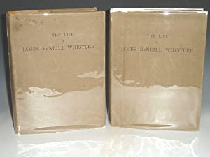 The Life of James McNeill Whistler: E.R And J. Pennell
