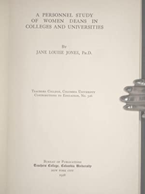 A Personal Study of Women Deans in Colleges and Universities: Jones, Jean Louise