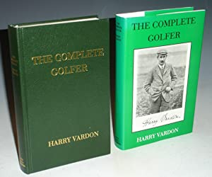 The Complete Golfer: Vardon, Harry