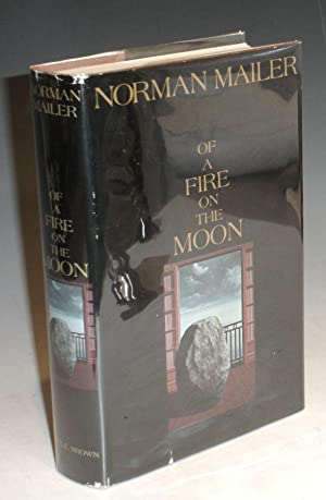 On a Fire on the Moon: Mailer, Norman
