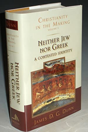 Neither Jew Nor Greek; a Contested Identify