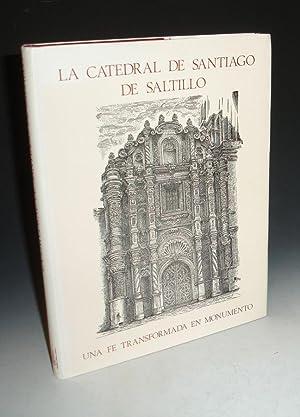 A Catedral De Santiago De Saltillo, Una Fe Transformada in Monumento: Aguirre, Jorge Fuentes