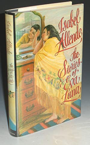 The Stories of Eva Luna: Allende, Isabel (signed By the author)