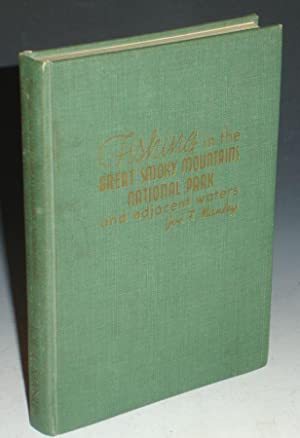 Fishing in the Great Smoky Mountains National: Manley, Joe F.