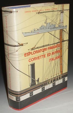 Esploratori, Fregate, Corvette Ed Avvisi Italiani, 1861-1968: Bargoni, Franco