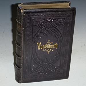 Poetical Works of William Wordsworth with the: Wordsworth, William