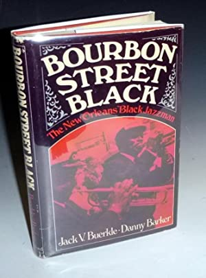 Bourbon Street Black: The New Orleans Black Jazzmen