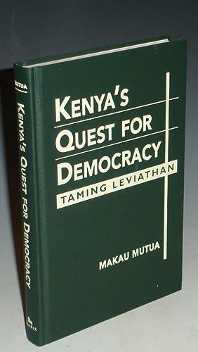 Kenya's Quest for Democracy, Taming Leviathan: Mutua, Makau