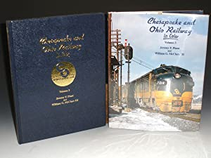 Chesapeake and Ohio Railway - Vol 3: Plant, Jeremy F., McClure, William G. III