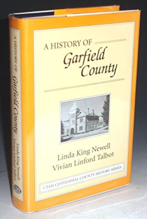 A History of Garfield County: Newell, Linda King