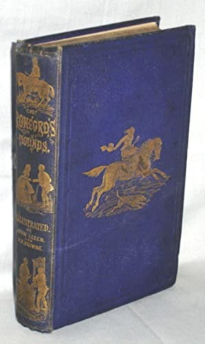 Mr. Romford's Hounds [illustrated with Twenty-four Hand Colored Plates By John Leech and ...