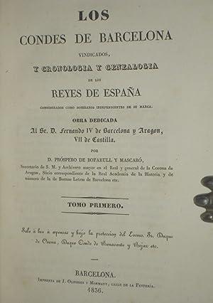 Los Condes De Barcelona Vindicados, Y Cronologia y Genealogia De Los Reyes De Espana: D. Prospero d...