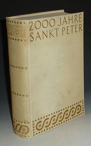 2000 JAHRE SANKT PETER - DIE WELTKIRCHE VON DEN ANFANGEN BIZ ZUR GEGENWART: Schuller-Piroli