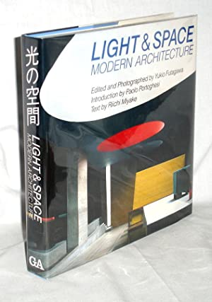 Light & Space: Modern Architecture=Hikari No Kukan: Futagwa, Yuko; Paolo Portoghesi; Richi ...