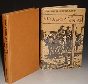 Buckskin and Spurs: A Gallery of Frontier Rogues and Heroes: Shirley, Glenn