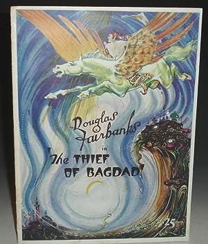 THE THIEF OF BAGDAD: An Arabian Nights Fantasy: Fairbanks, Douglas, Elton Thomas and Lota Woods