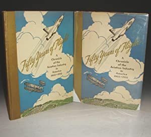 Fifty Years of Flight: A Chronicle of the Aviation Industry in America 1903 - 1953: Shrader, ...
