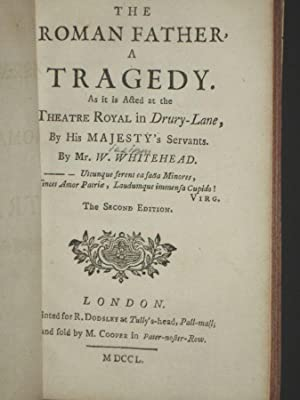 The Roman Father, a Tragedy. As it is Acted at the Theatre Royal in Drury-Lane By His Majesty'...