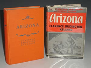 Arizona: Kelland, Clarence Budington