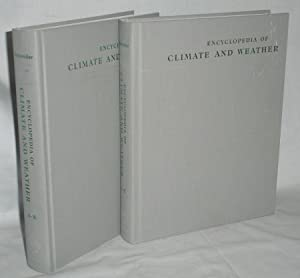 Encyclopedia of Climate and Weather, Two Volumes: Schneider, Stephen H. (Editor)