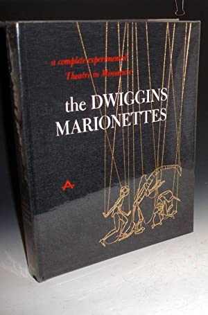 The Dwiggins Marionettes: A Complete Experimental Theatre in Miniature: Abbe, Dorothy