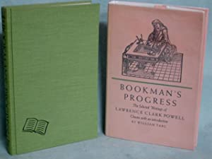 Bookman's Progress, the Selected Writings of Lawrence Clark Powell: Powell, Lawrence Clark