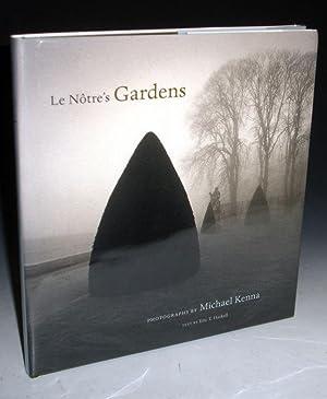 Le Notre's Gardens: Kenna, Michael, Illustrated by Art De L'afrique Noire