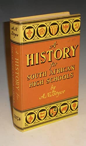 HISTORY FOR SOUTH AFRICAN HIGH SCHOOLS: Boyce, A.N., Illustrated by Telford, A. A.