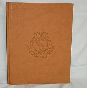 Los Charros Del Desierto, 1956-2005