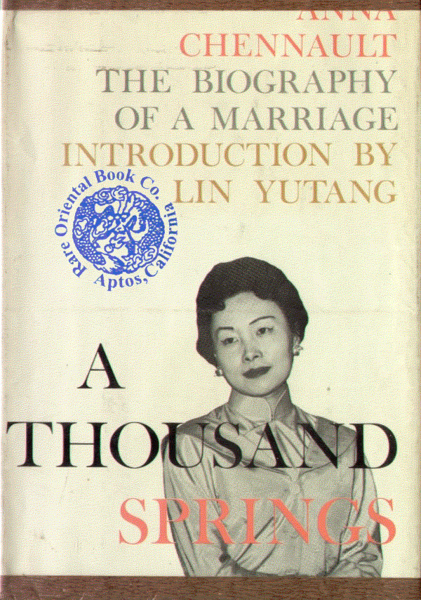 A THOUSAND SPRINGS: The Biography of a Marriage. [The Author Married General Cla