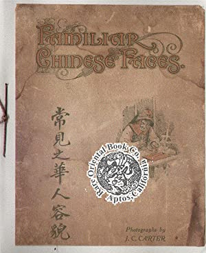 FAMILIAR CHINESE FACES: A Selection of Figure: CARTER, J.C.