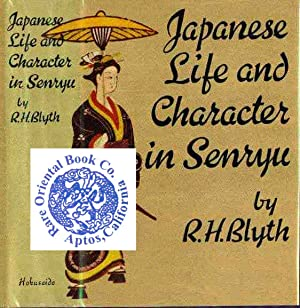 JAPANESE LIFE AND CHARACTER IN SENRYU.: BLYTH, R.H.