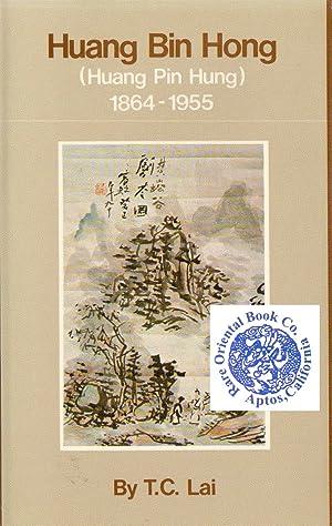 HUANG BIN HONG [HUANG PIN HUNG] 1864-1955.: LAI, T.C.
